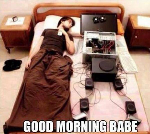 Good morning babe