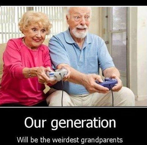 Our generation will be the weirdest grandparents